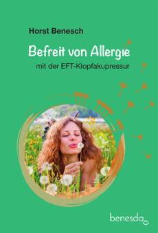 Ein weiteres unserer Klopf-Bücher: Befreit von Allergie mit der EFT-Klopfakupressur, Band 1