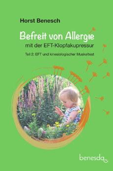 Ein weiteres unserer Klopf-Bücher: Befreit von Allergie mit der EFT Klopfakupressur, Band 2