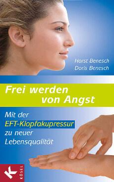 Ein weiteres unserer Klopf-Bücher: Frei werden von Angst mit der EFT-Klopfakupressur zu neuer Lebensqualität