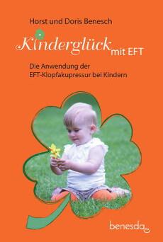 Kinderglueck mit EFT - Die Anwendung der EFT-Klopfakupressur bei Kindern